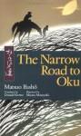 The Narrow Road to Oku - Matsuo Bashō, Masayuki Miyata, Donald Keene