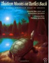 Thirteen Moons on Turtle's Back - Joseph Bruchac, Jonathan London, Thomas Locker