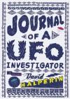 Journal of a UFO Investigator (Audio) - David Halperin, Sean Runnette
