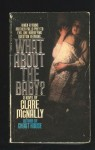 What about the Baby? - Clare McNally