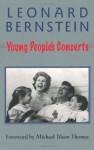 Young People's Concerts (Amadeus) - Leonard Bernstein, Jack Gottlieb, Michael Tilson Thomas
