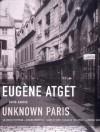 Eugene Atget: Unknown Paris - David Harris