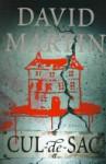 Cul-de-Sac: A Novel - David Martin