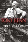 Free at Last!: Diaries 1990-2001 - Tony Benn