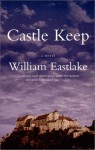 Castle Keep - William Eastlake