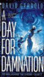 A Day for Damnation - David Gerrold