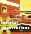 Interior Desecrations: Hideous Homes from the Horrible '70s - James Lileks