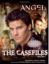 Angel: the Casefiles, Volume 2 - Diana G. Gallagher