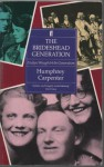 The Brideshead Generation: Evelyn Waugh And His Friends - Humphrey Carpenter