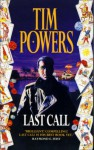 The Last Call - Tim Powers