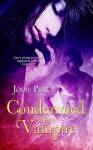 Condemned by a Vampire - Jodie Pierce