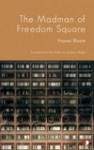 The Madman of Freedom Square - Hassan Blasim, Jonathan Wright