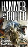 Hammer and Bolter: Issue 1 - Christian Dunn, Dan Abnett, John Brunner, Sarah Cawkwell, Ben Counter, Anthony Reynolds
