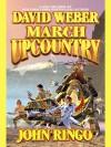 March Upcountry - John Ringo, David Weber