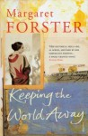 Keeping the World Away - Margaret Forster