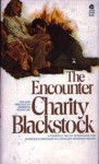 The Encounter - Charity Blackstock