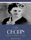 A Collection of Kate Chopin's Short Stories - Kate Chopin