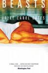 Beasts - Joyce Carol Oates