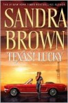 Texas! Lucky - Sandra Brown
