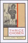 Thrice Chosen - Edouard Roditi