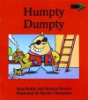 Humpty Dumpty South African Edition - Richard Brown, Kate Ruttle, Jean Place, Vivien Linington