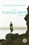 Die Eismalerin - Kristín Marja Baldursdóttir, Coletta Bürling