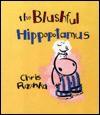 The Blushful Hippopotamus - Chris Raschka