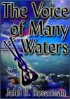 The Voice of Many Waters - John Rosenman