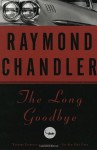 The Long Goodbye: A Novel - Raymond Chandler