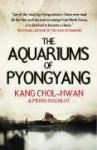 Aquariums of Pyongyang - Kang Chol-Hwan, Pierre Rigoulot