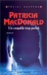 Un Coupable Trop Parfait - Patricia MacDonald, Françoise Cartano