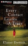 Every Contact Leaves a Trace - Elanor Dymott, Simon Vance