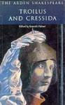Troilus & Cressida - Kenneth Palmer, William Shakespeare