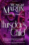 Thursday's Child: Out of Time Book #5 - Monique Martin