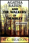 Agatha Raisin and the Walkers of Dembley - Donada Peters, M.C. Beaton
