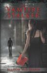 The Vampire Stalker - Allison van Diepen