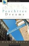 Peachtree Dreams - Debby Mayne