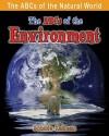 The ABCs of the Environment - Bobbie Kalman
