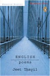 English: Poems [With CD] - Jeet Thayil