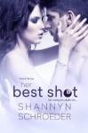 Her Best Shot - Shannyn Schroeder