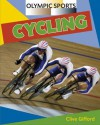 Olympic Sports. Cycling - Clive Gifford