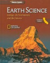 Earth Science, California Edition: Geology, the Environment, and the Universe - Glencoe/McGraw-Hill, Gerhard Kunze, Stephen A. Leslie, Steve Letro, Clayton Millage