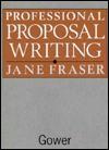 Professional Proposal Writing - Jane Fraser