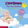 Find that Rainbow (Care Bears Sticker Book, #1) - Sonia Sander, Duendes del Sur