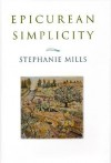 Epicurean Simplicity - Stephanie Mills