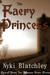 The Faery Princess - Nyki Blatchley