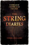 The String Diaries - Stephen Lloyd Jones