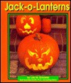 Jack-O-Lanterns - Lola M. Schaefer, Gail Saunders-Smith
