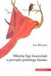 Mikołaj Sęp Szarzyński a początki polskiego baroku - Jan Błoński