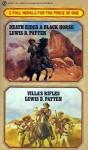 Death Rides a Black Horse & Villa's Rifles - Lewis B. Patten